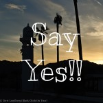 Travel Inspiration: Say Yes To Travel!!